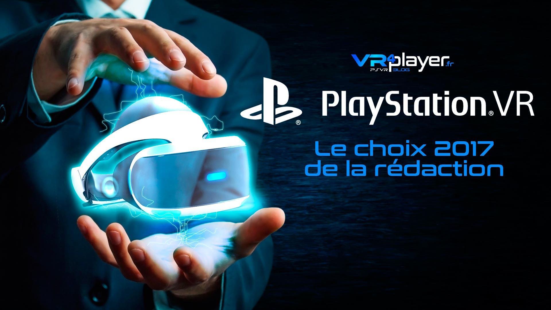 psvr PlayStation VR 2017 Le choix de la rédaction VR4player