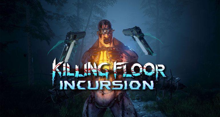 killing floor incursion psvr - vrplayer.fr