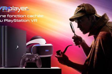 PlayStation VR : le menu secret du PSVR qui peut vous sauver la vie !