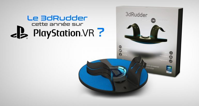 3dRudder sur PlayStation VR VR4player