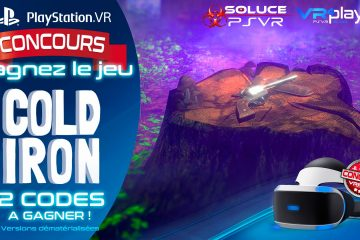 PlayStation VR : Concours, 2 Jeux PSVR Cold Iron à Gagner !
