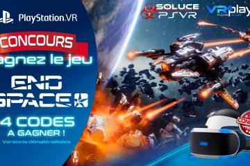 PlayStation VR : Concours, 4 Jeux PSVR End Space à Gagner !