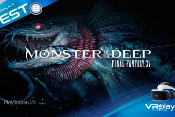 PlayStation VR : Monster Of The Deep – Final Fantasy XV, notre Test Review