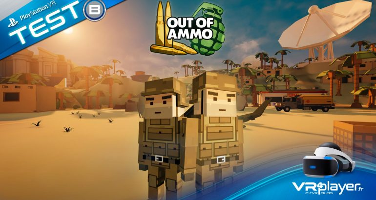 Out Of Ammo - Test Review VR4Player.fr