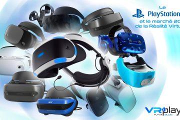 PlayStation VR, Oculus Rift et HTC Vive, le marché 2018 – Dossier Vidéo