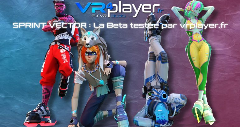 Sprint Vector test de la beta - vrplayer.fr