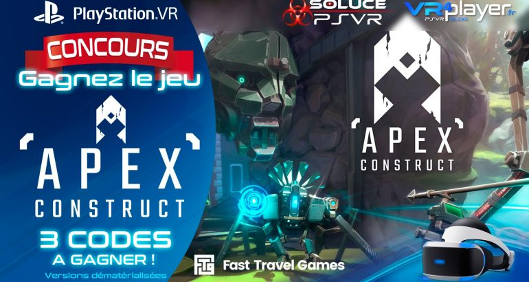 Apex Construct Gagnez le jeu avec VR4player et Soluce PSVR Concours