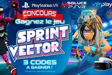 PlayStation VR : Concours, 3 Jeux PSVR SPRINT VECTOR à Gagner !