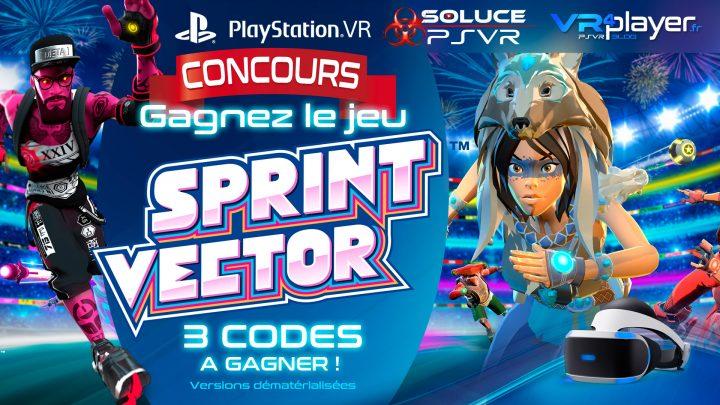 Sprint Vector Concours, gagnez le jeu sur PlayStation VR avec VR4Player et Soluce PSVR