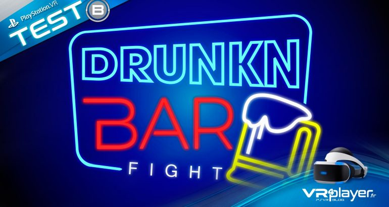 Drunkn Bar FIght sur PSVR le test vrplayer.fr