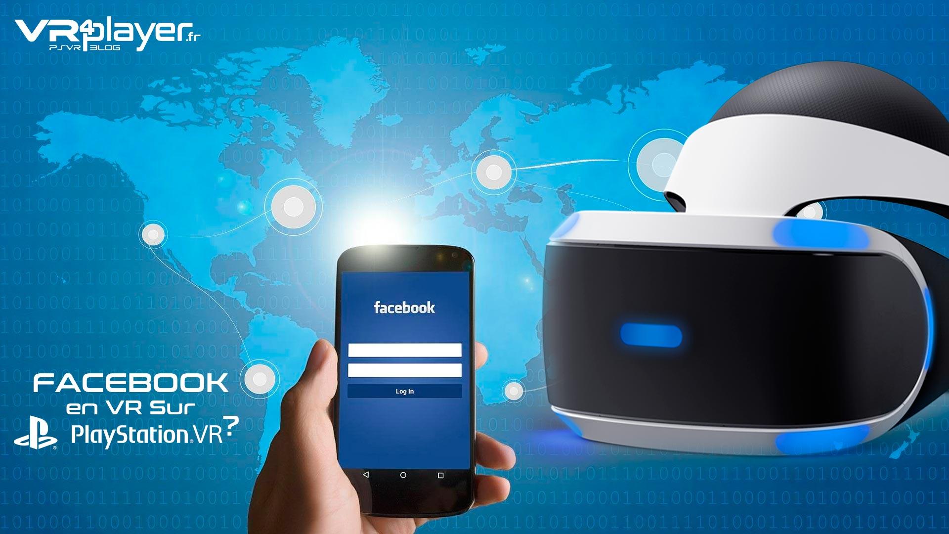 Facebook en VR sur PlayStation VR ...
