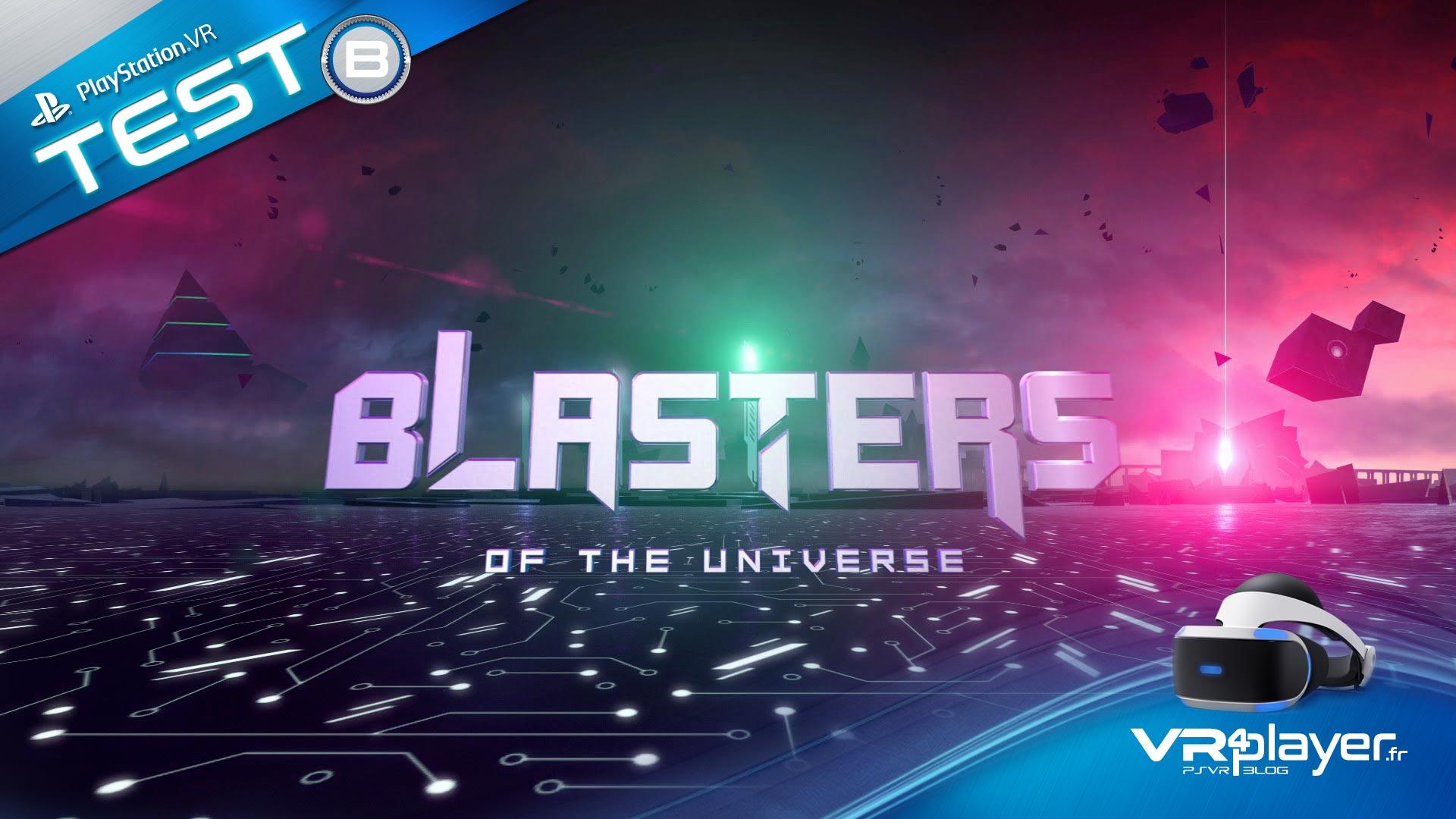 Blasters of the Universe sur PSVR vrplayer.fr