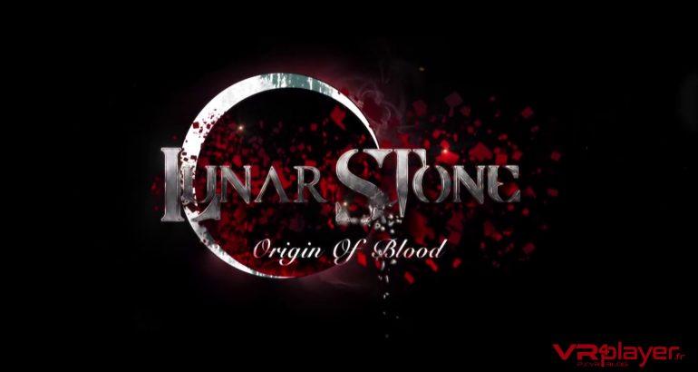Lunar Stone Origin of Blood sur PSVR vrplayer.fr