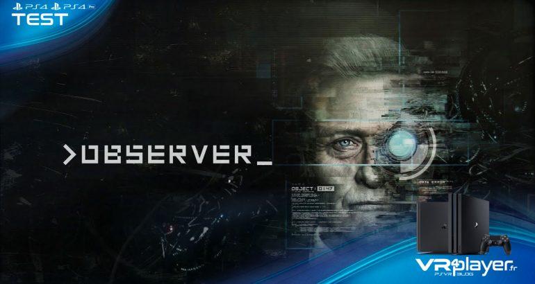OBSERVER sur PS4