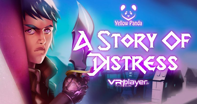 A Story of Distress sur PlayStation VR VR4Player.fr