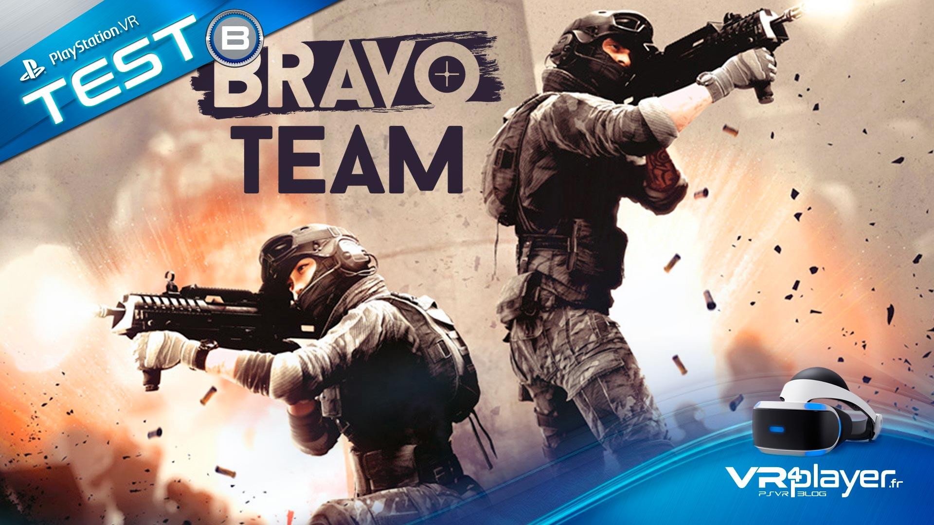 Bravo Team, le test complet sur VR4Player.fr