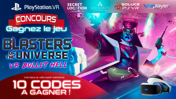 PlayStation VR Concours gagnez 10 jeuux Blasters of the universe