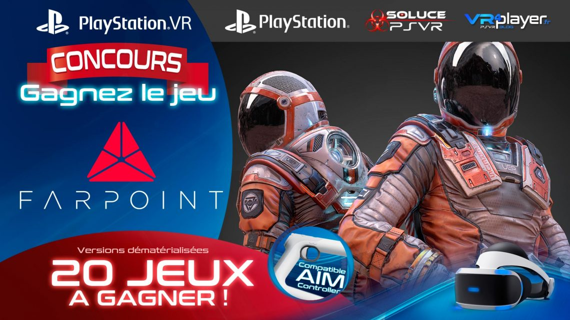 Concours Farpoint vr4player