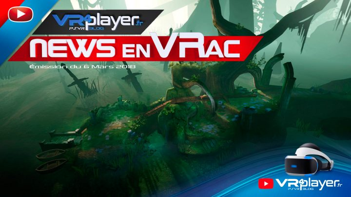 PlayStation VR : News en VRac, Breaking News VR4player.fr