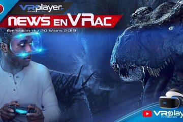 PlayStation VR : Les News en VRac de la semaine PSVR avec VR4player