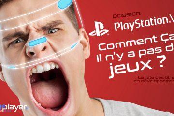 PlayStation VR : Le point sur les futurs jeux potentiels du PSVR