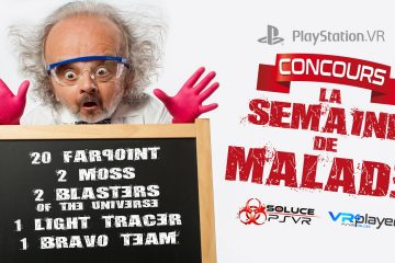 PlayStation VR : Des Concours à en devenir fou avec Soluce PSVR et VR4player !