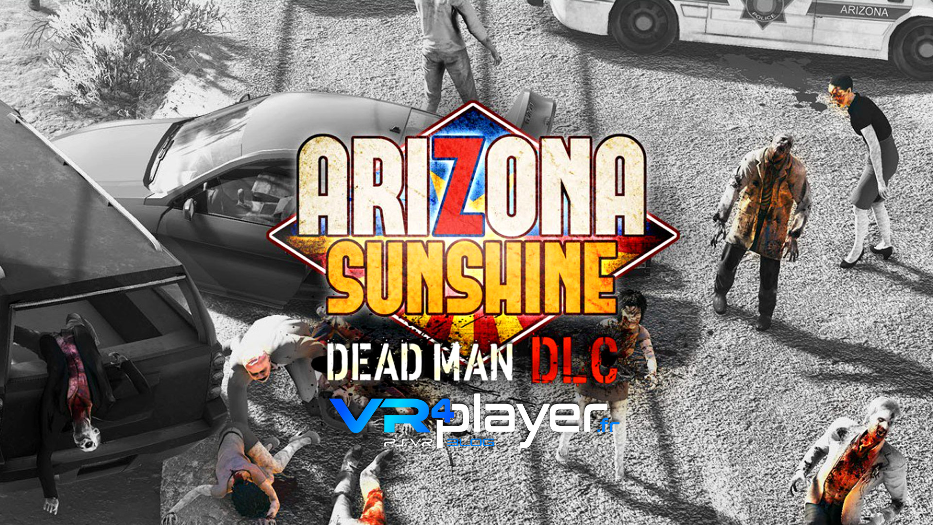 Arizona Sunshine Dead Man PSVR vrplayer.fr
