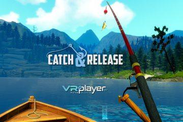 PlayStation VR : Catch and Release va nous redonner la pêche sur PSVR