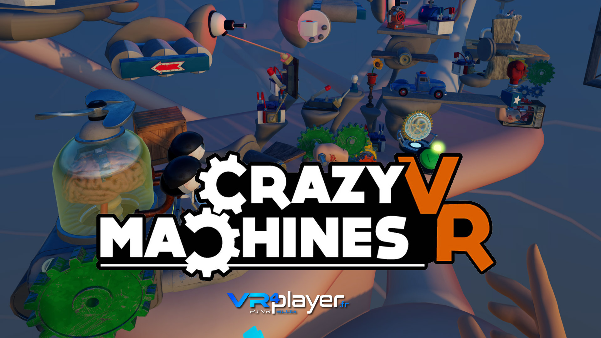 Crazy Machines VR sur PSVR en 2018 vrplayer.fr