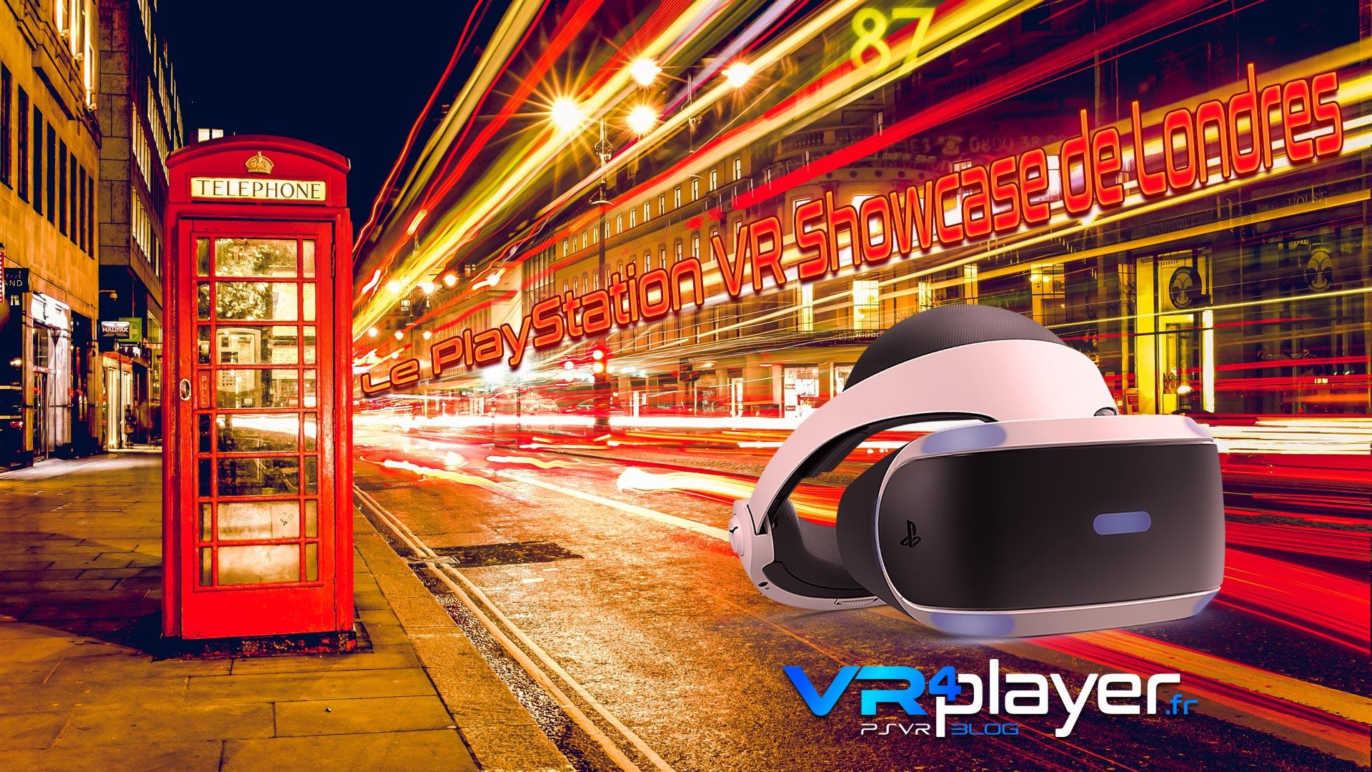 PlayStation VR London Showcase vrplayer.fr