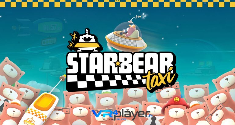 starbear taxi psvr vrplayer.fr