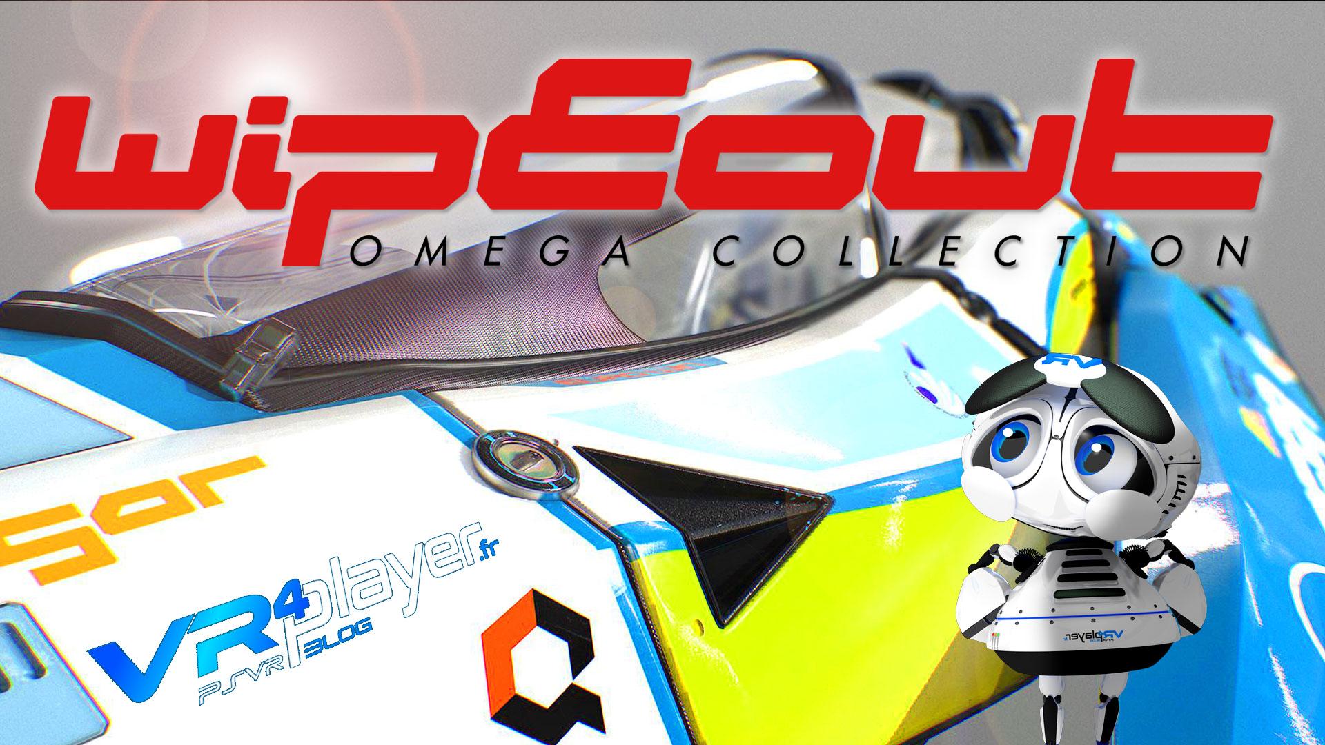 WipEout Omega Collection, le messie du PSVR - vrplayer.fr