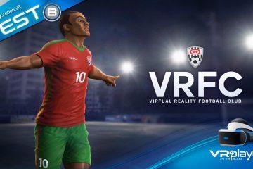 VRFC, On refait le match sur PlayStation VR – Notre test Review