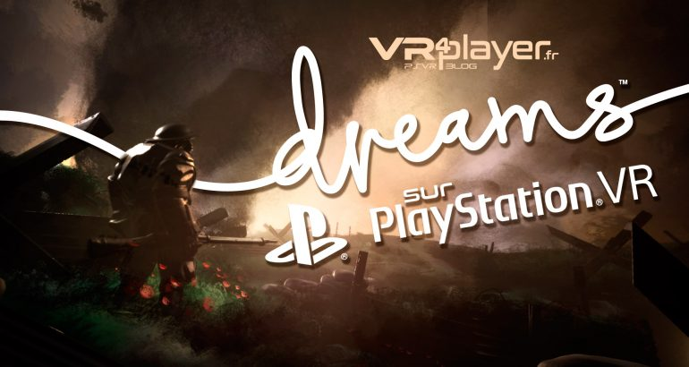 Dreams sur PlayStation VR VR4player.fr