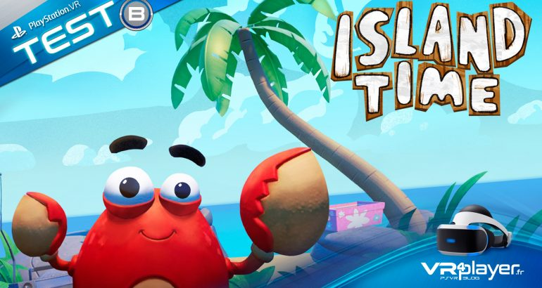 Island Time PlayStation VR Test Review VR4player