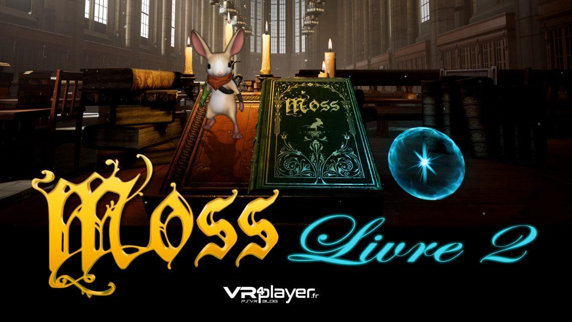 Moss Livre 2 PlayStation VR PSVR VR4player.fr