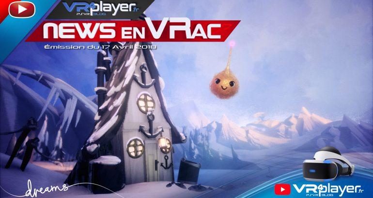 Les News en VRac Émission 7 PlayStation VR PSVR VR4player