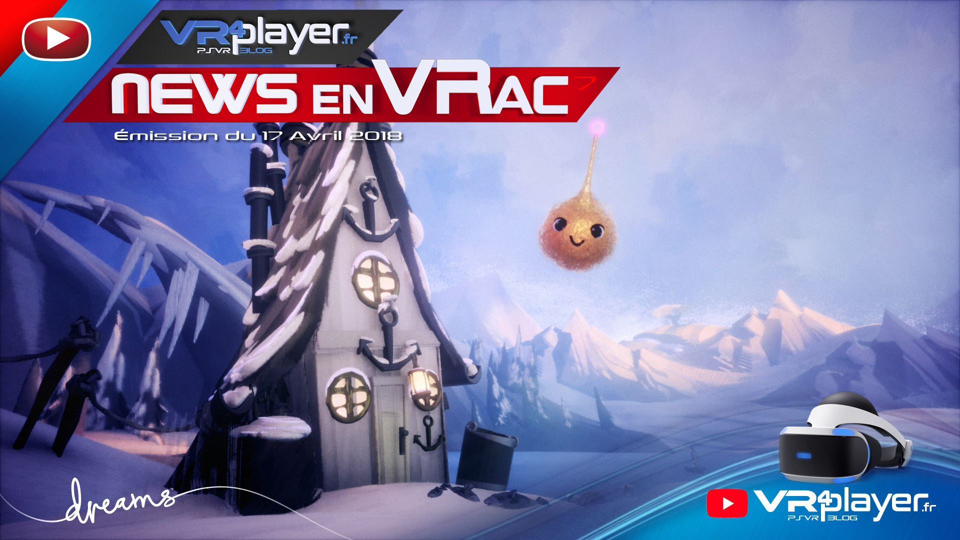 Les News en VRac Émission 7 PlayStation VR PSVR VR4player