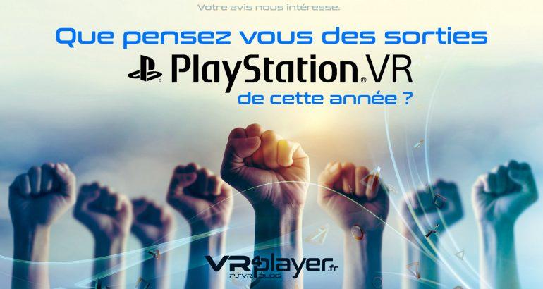 PlayStation VR PSVR que pensez-vous des sorties 2018 ? VR4player