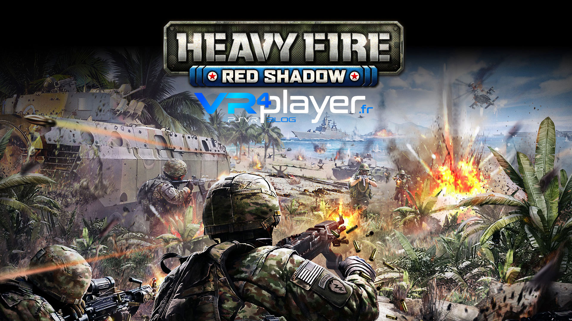 Heavy Fire Red Shadow sur PS4 et PSVR vrplayer.fr
