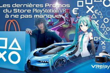 PlayStation VR : les promos PSVR du mois de mai à ne pas manquer