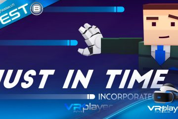 PlayStation VR : Just in Time Incorporated, le verdict sur PSVR