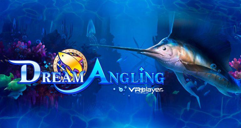 Dream Angling VR sur PlayStation VR PSVR - VR4player.fr