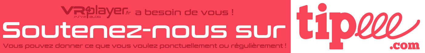 PlayStation VR psvr : Soutenez VR4playerr avec Tipeee