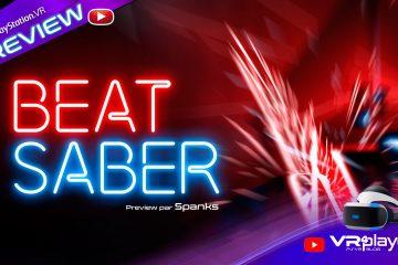 PlayStation VR : Un aperçu de Beat Saber sur PC avant sa sortie PSVR !