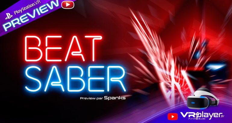 Beat Saber Preview sur PC en attendant la version PlayStation VR VR4Player