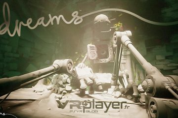 PlayStation VR : Dreams de Media Molecule sera compatible Day One !