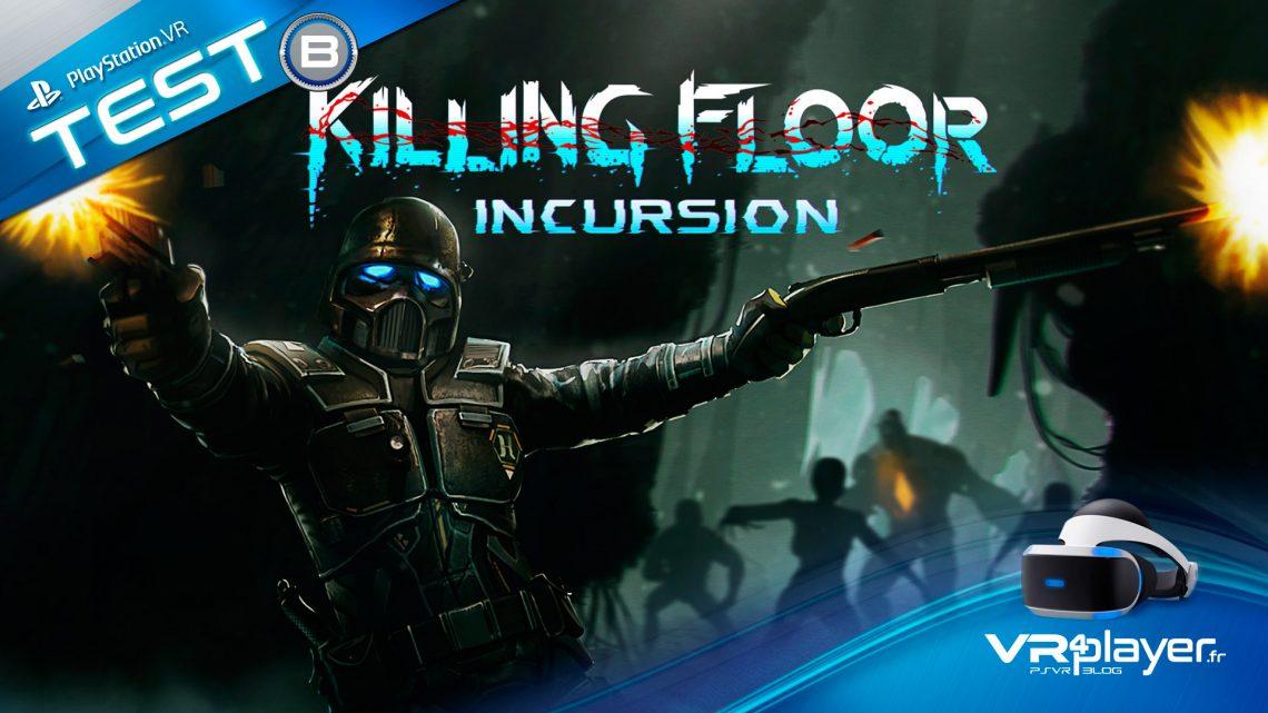 Killing Floor Incursion Test Review PSVR Vr4Player