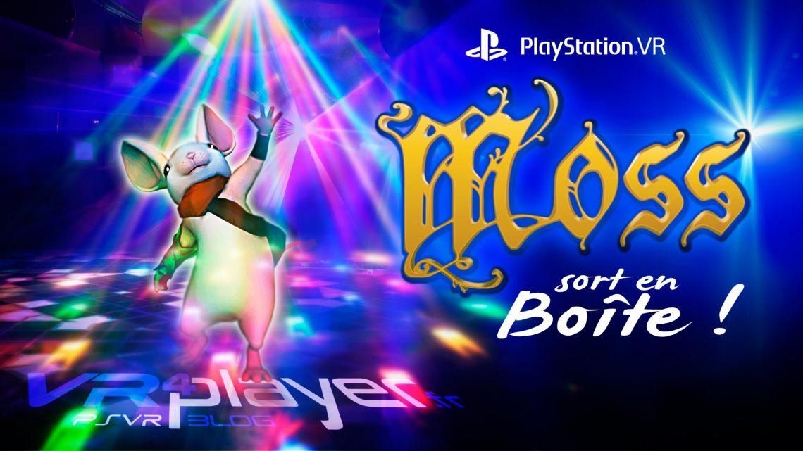 Moss sort en version boîte VR4player.fr