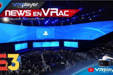PlayStation VR : Les News en VRac 10, L'actu VR hebdomadaire en Vidéo avec VR4player